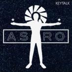 KEYTALK/ASTRO《完全限定生産盤》 (初回限定) 【CD】