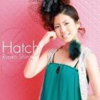 白石涼子/Hatch 【CD+DVD】