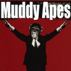 Muddy Apes/Crush It 【CD】