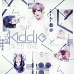 THE KIDDIE/THE 5 -FIVE- 【CD】