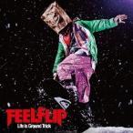 FEELFLIP/Life is Ground Trick 【CD+DVD】