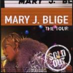 メアリー・J.ブライジ/ザ・ツアー 【CD】