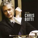クリス・ボッティ/クリス・ボッティ・ベスト 【CD】