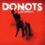 ドゥノッツ/ウェイク・ザ・ドッグズ 【CD】
