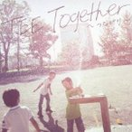 TEE/Together〜つながり〜 【CD】