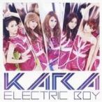 KARA/エレクトリックボーイ 【CD】