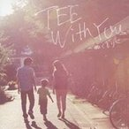 TEE/With You〜ぬくもり〜 【CD】
