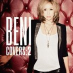 BENI/COVERS:2(初回限定) 【CD+DVD】