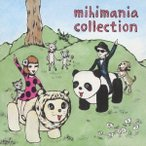 mihimaru GT/mihimania collection 【CD】