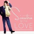 フランク・シナトラ/シナトラ・ウィズ・ラヴ〜マイ・ファニー・ヴァレンタイン 【CD】
