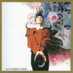 布袋寅泰/GUITARHYTHM 【CD】