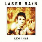 LEO今井/LASER RAIN 【CD】