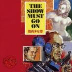 筋肉少女帯/THE SHOW MUST GO ON 【CD】