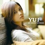 YUI/MY SHORT STORIES 【CD】