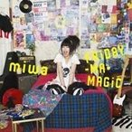 miwa/FRiDAY-MA-MAGiC 【CD】