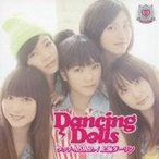 Dancing Dolls/タッチ-A.S.A.P.-/上海ダーリン 【CD】
