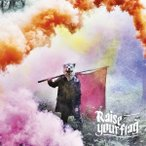 MAN WITH A MISSION/Raise your flag(初回限定) 【CD+DVD】
