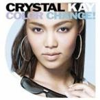 Crystal Kay/COLOR CHANGE! 【CD】