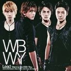 Lead/Wanna Be With You 【CD】