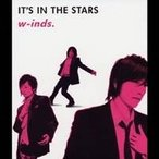 w-inds./IT'S IN THE STARS 【CD】