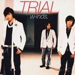 w-inds./TRIAL 【CD】