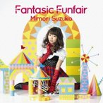 三森すずこ/Fantasic Funfair 【CD】