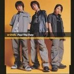 w-inds./フィール ザ フェイト 【CD】