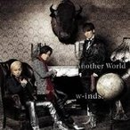 w-inds./Another World 【CD+DVD】