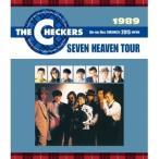 チェッカーズ/1989 SEVEN HEAVEN TOUR 【Blu-ray】