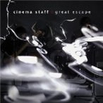 cinema staff/great escape 【CD】