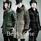 w-inds./Be As One《初回盤A》 (初回限定) 【CD+DVD】