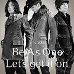 w-inds./Be As One/Let's get it on 【CD】