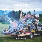 HOWL BE QUIET/Wake We Up《通常盤》 【CD】