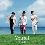 w-inds./You & I 【CD】