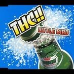 THC!!/LITTLE BIRD 【CD】