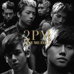2PM/GIVE ME LOVE 【CD】