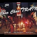 ZOO/Choo Choo TRAIN 【CD】