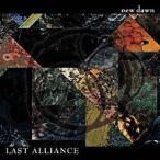 LAST ALLIANCE/new dawn 【CD】