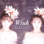 Wink/SELECTION 〜25th Anniversary Self Selection〜 【 ...