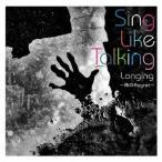 Sing Like Talking/Longing 〜雨のRegret〜 (初回限定) 【CD】