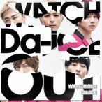 Da-iCE/WATCH OUT《通常盤》 【CD】