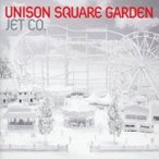 UNISON SQUARE GARDEN/JET CO. 【CD】