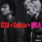 ISSA × SoulJa + ROLA/i hate u 【CD】