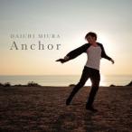 三浦大知/Anchor《CHOREO VIDEO盤》 【CD+DVD】