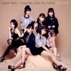 フェアリーズ/Super Hero/Love Me,Love You More. 【CD】