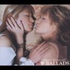 浜崎あゆみ/A BALLADS 【CD】
