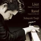 辻井伸行/リスト:ピアノ・ソナタ ロ短調 ラヴェル:夜のガスパール 【CD】