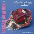 TOKYO No.1 SOUL SET + HALCALI/ユー・メイ・ドリーム 【CD】