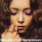 安室奈美恵/Baby Don't Cry 【CD+DVD】
