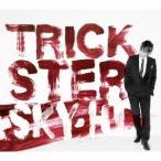 SKY-HI/TRICKSTER 【CD】
